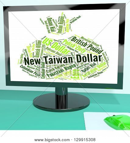 New Taiwan Dollar Shows Exchange Rate And Dollars