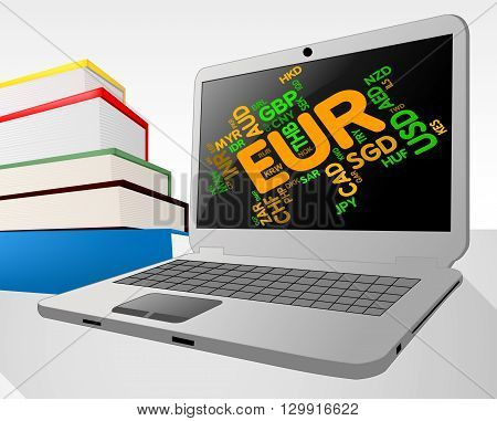 Euro Word Indicates Foreign Currency And Coin