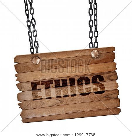 ethics, 3D rendering, wooden board on a grunge chain