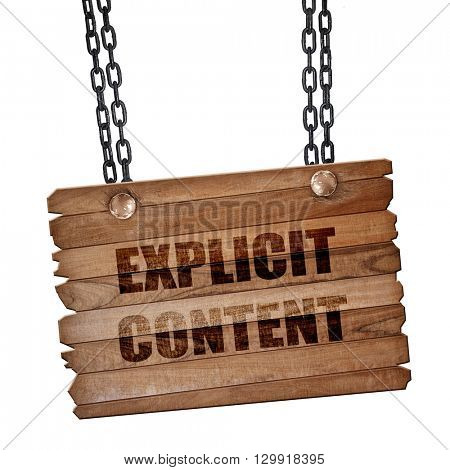 Explicit content sign, 3D rendering, wooden board on a grunge ch
