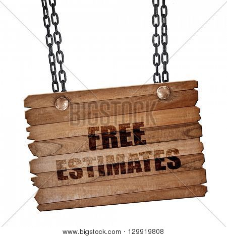 free estimate, 3D rendering, wooden board on a grunge chain