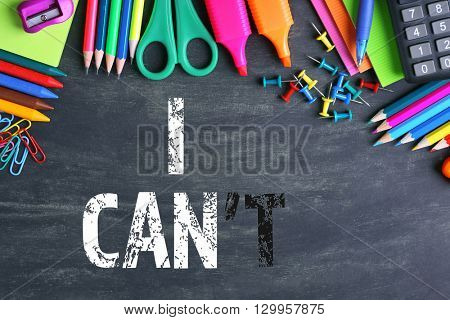 Words I cant transformed into I can on blackboard and school supplies
