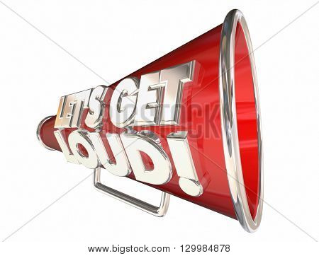 Lets Get Loud Applause Volume Audience Bullhorn Megaphone poster