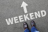 Weekend relax relaxed break people business concept free time leisure poster