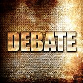 debate, rust writing on a grunge background poster