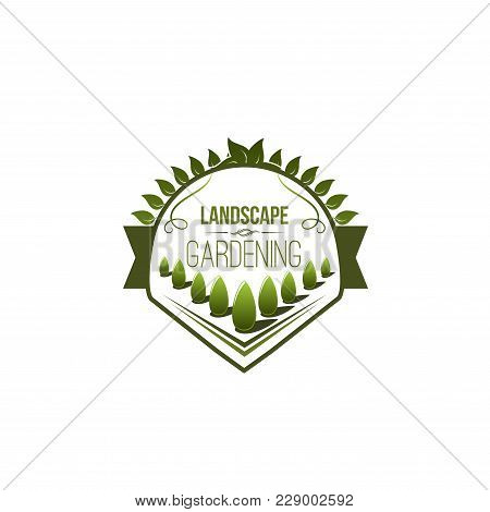 Landscape And Gardening Design Company Icon Template For Green Eco Urban Horticulture Service. Vecto