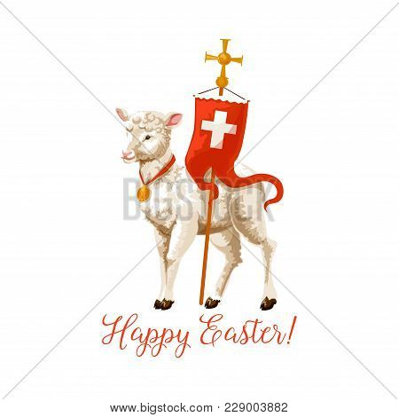 Happy Easter Icon Of Lamb And Cross On Flag For Resurrection Sunday Greeting Card Or Poster. Vector
