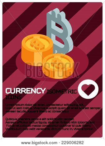 Currency Color Isometric Poster. Vector Illustration, Eps 10