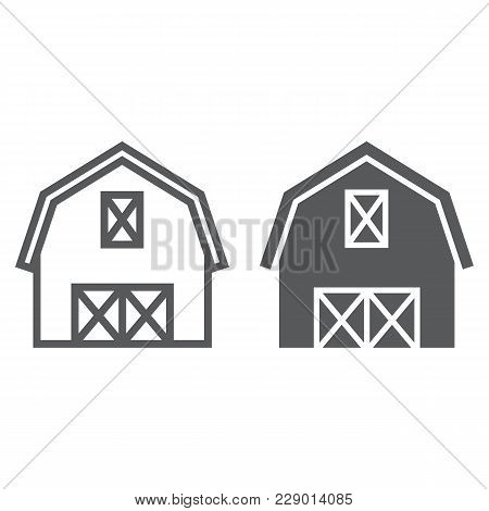Farm Barn Line And Glyph Icon, Farming And Agriculture, Farm Hangar Sign Vector Graphics, A Linear P