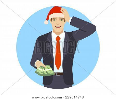 Businessman With Money Grabbed His Head. Portrait Of Businessman In A Flat Style. Vector Illustratio