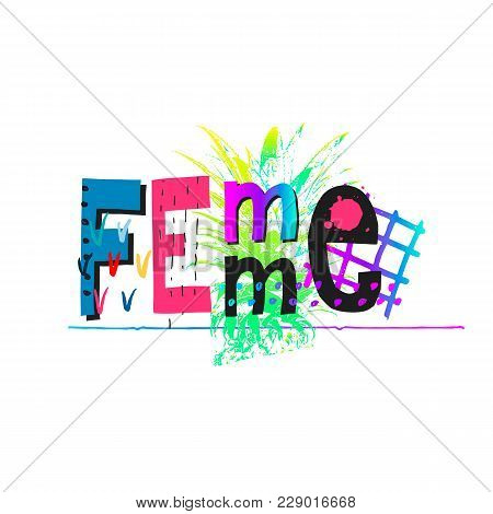 Femme Power Crown Shirt Quote Feminist Lettering. Calligraphy Inspiration Graphic Design Typography