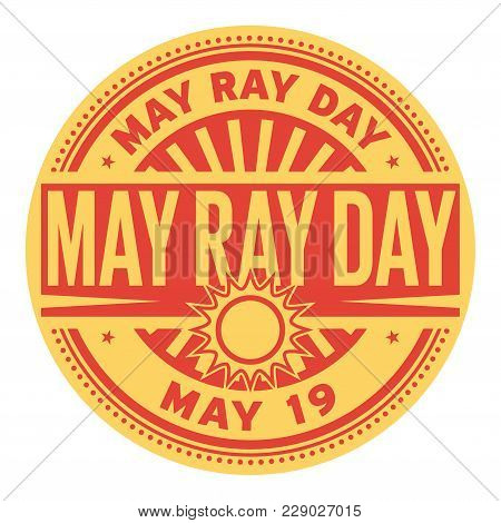May Ray Day, May 19, Rubber Stamp, Vector Illustration
