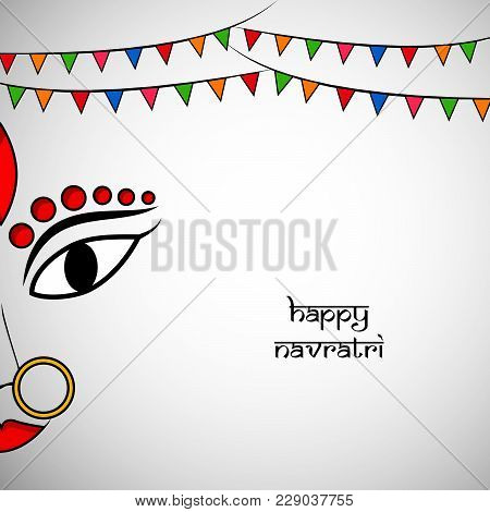 Illustration Of Face Of Hindu Goddess Durga And Decoration With Happy Navratri Text On The Occasion
