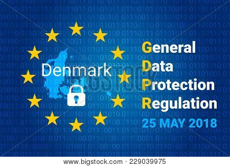 Gdpr - General Data Protection Regulation. Map Of Denmark, Eu Flag. Vector Illustration