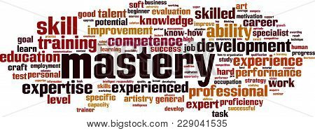 Mastery Word Cloud Concept. Vector Illustration On White