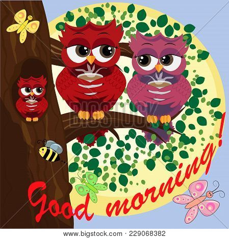 Cute Beautiful Flirtatious Owls On The Tree With A Cup Of Steaming Coffee, Tea Or Chocolate. Inscrip