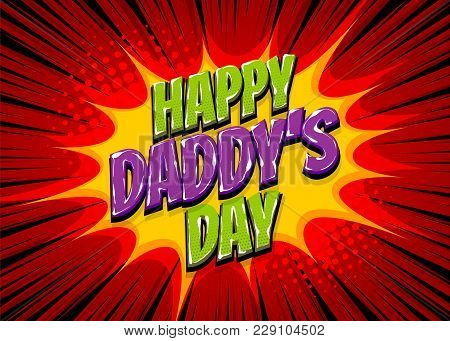 Happy Fathers Day Comic Text Pop Art