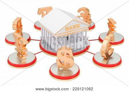 Banking Service Concept, Currency Symbols Around Bank. 3d Rendering