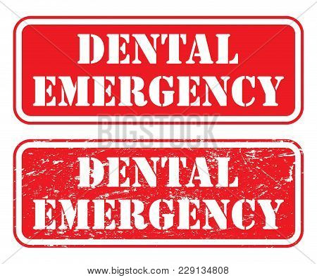 Dental Emergency Stamp Is An Illustration Of Two Version Of A Stamp, Sign Or Banner That States That
