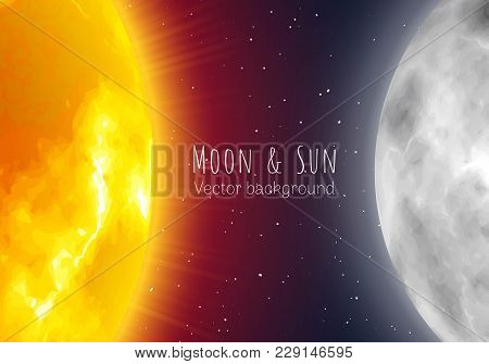 Moon And Sun, Night Sky Banner, Realistic Style. Star And Planet Of Solar System In Galaxy. Vector B
