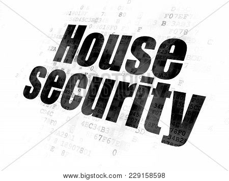 Protection Concept: Pixelated Black Text House Security On Digital Background