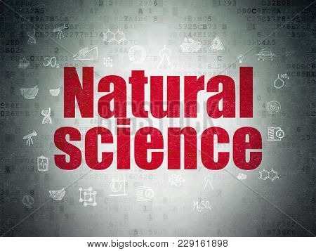 Science Concept: Painted Red Text Natural Science On Digital Data Paper Background With  Hand Drawn
