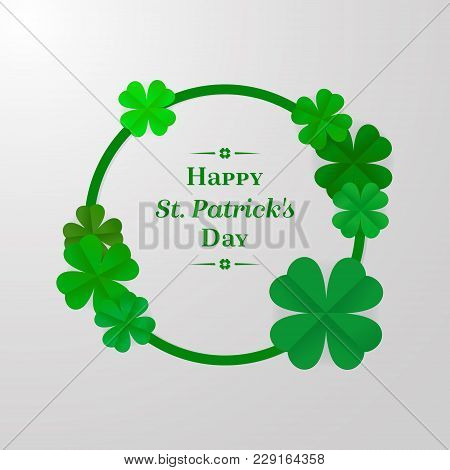 Trendy Shamrock Round Frame With Cut-out Paper 3D Stylized Leaf Clover In Green Colors On White Back