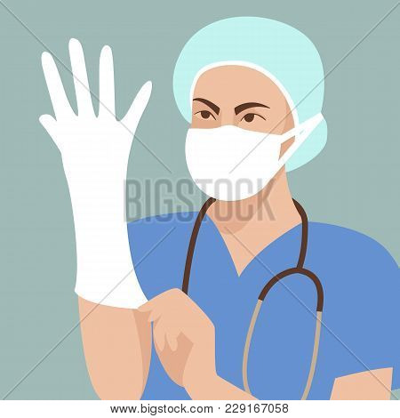 The Doctor Wearing Protective Gloves  Vector Illustration Flat Style  Front Side