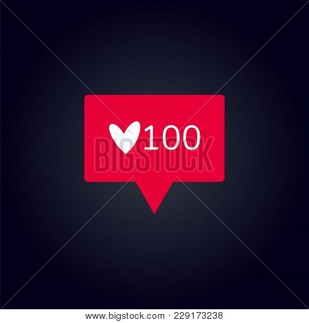 Icon Like. Follower. Icon Like 100. Social Media 1000 Like, Button, Ui, App. Vector Illustration.