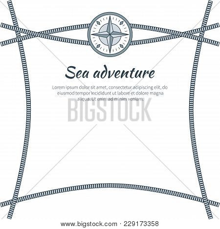 Sea Adventure, Colorful Card, Vector Illustration Isolated On White, Crossing Cordage On Bright Back