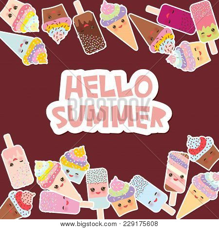 Hello Summer Card Design For Your Text. Cupcakes With Cream, Ice Cream In Waffle Cones, Ice Lolly Ka