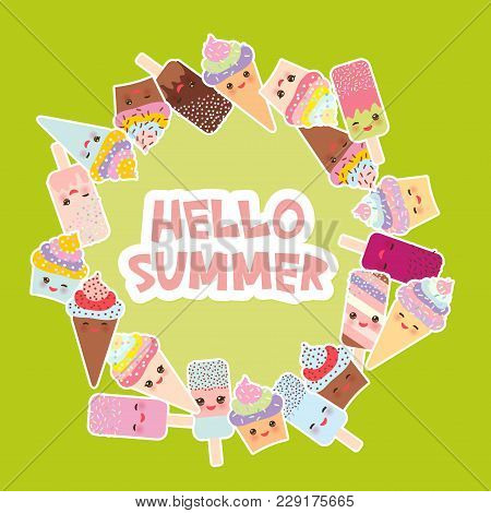 Hello Summer Card Design For Your Text. Round Frame, Wreath. Cupcakes, Ice Cream In Waffle Cones, Ic