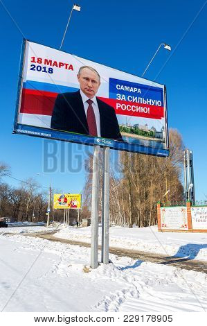 Samara, Russia - March 1, 2018: Election Of The President Of Russia In March 18, 2018. Billboard Of