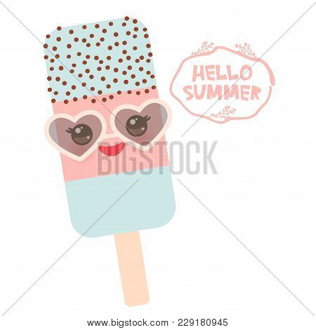 Hello Summer Ice Cream, Ice Lolly Blue Pink, Kawaii With Sunglasses Pink Cheeks And Winking Eyes, Pa