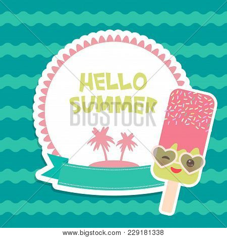 Hello Summer Chocolate Ice Cream, Ice Lolly, Kawaii With Sunglasses Pink Cheeks And Winking Eyes, Pa