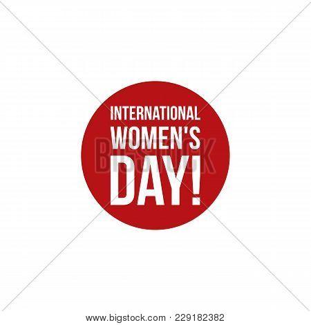 Creative 8 March Logo Vector Design With International Women's Day Icon, Circle Symbol. Minimalistic