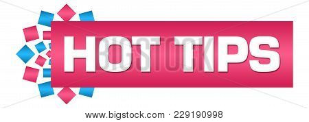 Hot Tips Text Written Over Pink Blue Background.