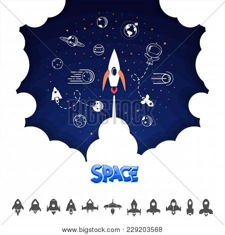 Space Rocket. Science And Shuttle, Planets In Orbit And Space, Startup Business. Vector Illustration