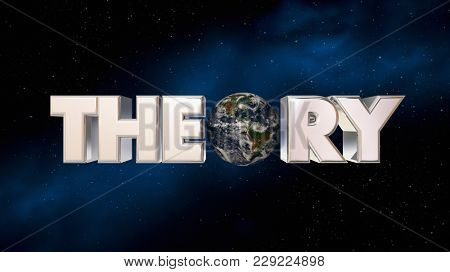 Theory Earth Space Planet Astronomy Science 3d Illustration - Elements of this image furnished by NASA