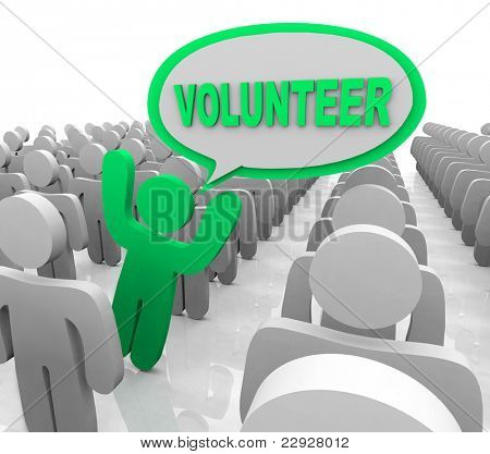 The word Volunteer in a speech bubble spoken by a person who is promoting volunteerism to help others in need