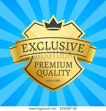 Expensive Offer Exclusive Premium Quality Since 1980 Golden Label On Poster Vector Illustration Crow