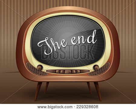 Movie Ending Screen Background. Old Black And White Tv Broadcasts End Of The Movie. The End. Vector