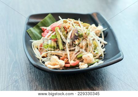 Papaya Salad, Thai Traditional Food Or Name In Thai Somtum, Papaya In Fermented Fish Sauce With Vege