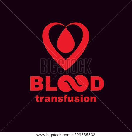 Blood Transfusion Inscription Isolated On White And Made Using Vector Red Blood Drops, Heart Shape A