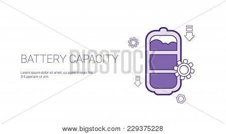 Battery Capacity Rechrge Indicator Template Web Banner With Copy Space Vector Illustration
