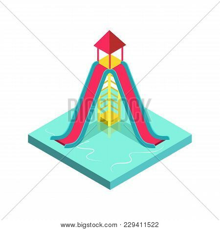 Colorful Aqua Park Slide Isometric 3d Element. Outdoor Funny Relax And Activity, Summertime Family V