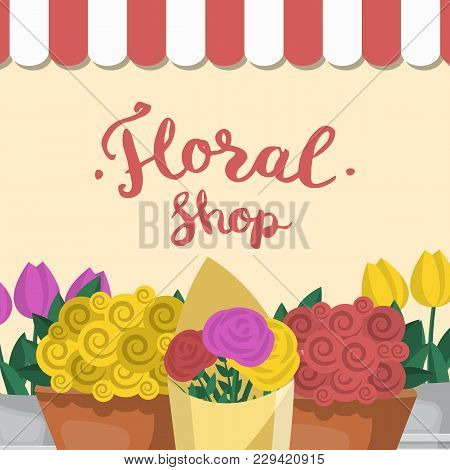 Floral Shop Banner With Flower Bouquets. Creating Order And Flower Delivery, Small Boutique Of Flowe