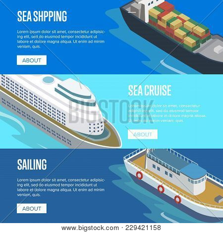 Sea Shipping Isometric Horizontal Flyers With Container Ship And Cruise Vessel. Commercial World Mar