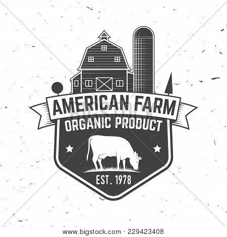 American Farm Badge Or Label. Vector Illustration. Vintage Typography Design With Cow And Farm House