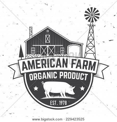 American Farm Badge Or Label. Vector Illustration. Vintage Typography Design With Pig Silhouette. El